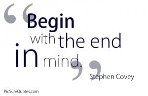 Begin-with-the-end-in-mind.-300x194